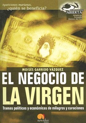 El Negocio De La Virgen / The Business of the Virgin