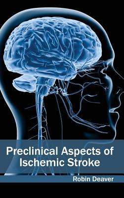 Preclinical Aspects of Ischemic Stroke