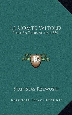 Le Comte Witold