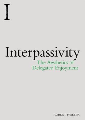 Interpassivity