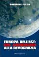Europa dell'Est: dal comunismo alla democrazia