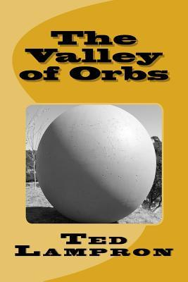 The Valley of Orbs