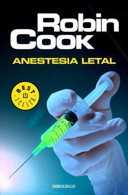 Anestesia letal / Ho...