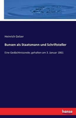 Bunsen ALS Staatsmann Und Schriftsteller