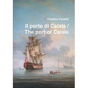 Il porto di Calais / The port of Calais