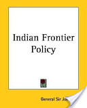 Indian Frontier Policy