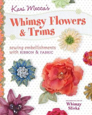 Kari Mecca's Whimsy Flowers & Trims