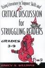 Using Literature to Support Skills and Critical Discussion for Struggling Readers