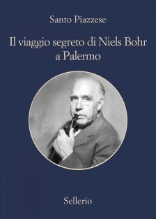 Il viaggio segreto di Niels Bohr a Palermo