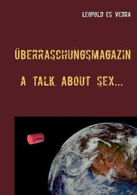 Überraschungsmagazin a talk about sex