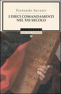 I dieci comandamenti nel XXI secolo