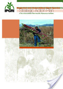 Neglected and Underutilized Plant Species: Strategic Action Plan of the International Plant Genetic Resources Institute