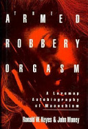 The Armed Robbery Orgasm