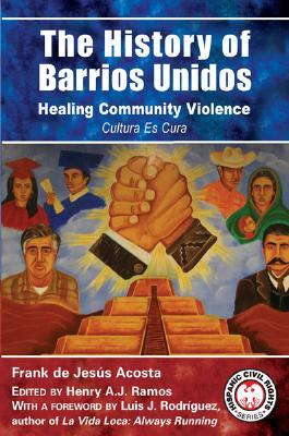 The History of Barrios Unidos
