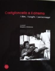 Castiglioncello e il cinema. I film, i luoghi, i personaggi