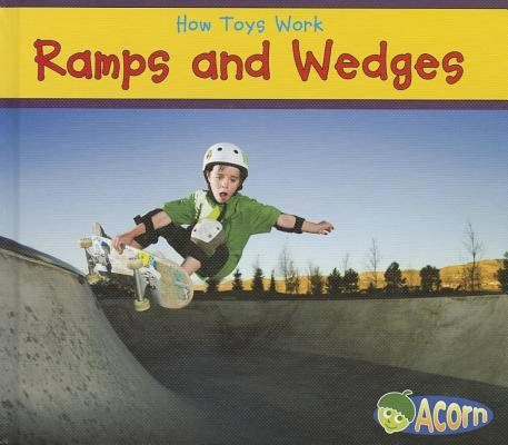 Ramps and Wedges