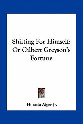 Shifting for Himself
