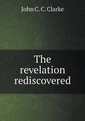 The Revelation Rediscovered