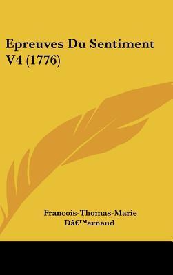 Epreuves Du Sentiment V4 (1776)