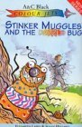 Stinker Muggles and the Dazzle Bug