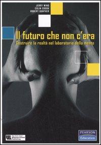 Il futuro che non c'...