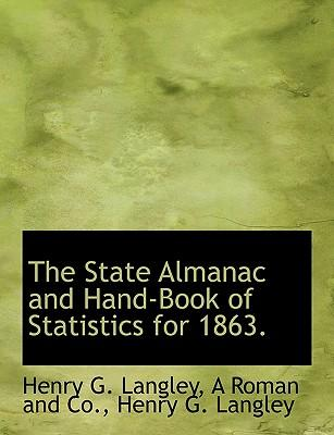 The State Almanac and Hand-Book of Statistics for 1863.