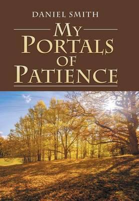 My Portals of Patience
