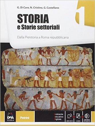 Storia e storie settoriali. Per le Scuole superiori. Con e-book. Con espansione online