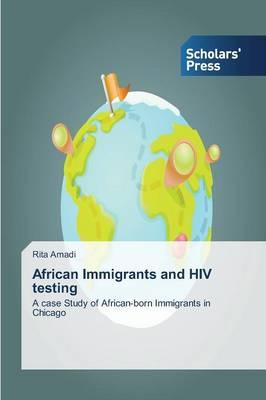 African Immigrants and HIV testing
