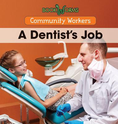 A Dentist's Job