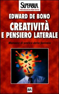 Creatività e pensiero laterale