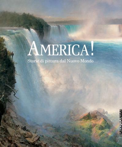 America! Storie di pittura dal Nuovo Mondo