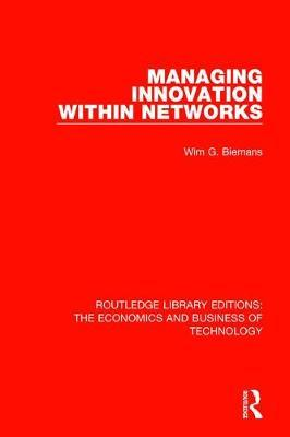 Managing Innovation Within Networks
