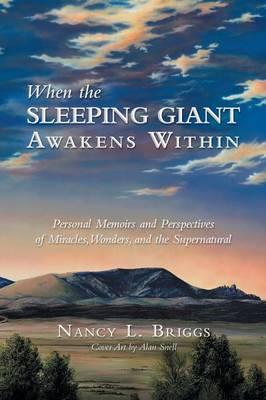 When the Sleeping Giant Awakens Within