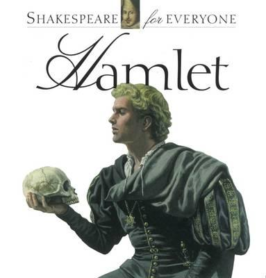 Hamlet (Shakespeare for Everyone)