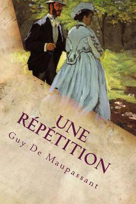 Une Repetition