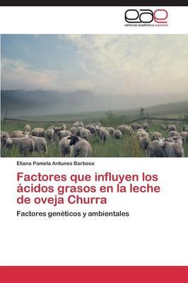 Factores que influyen los ácidos grasos en la leche de oveja Churra
