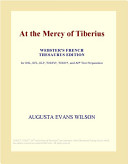 At the Mercy of Tiberius (Webster's French Thesaurus Edition)