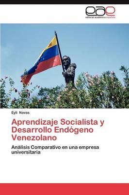 Aprendizaje Socialista y Desarrollo Endógeno Venezolano