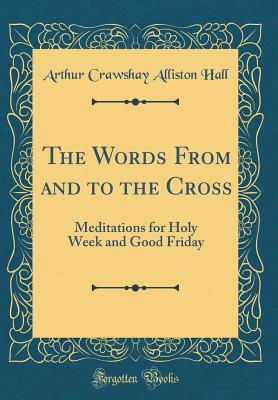 The Words From and to the Cross