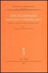 Enciclopedia bruniana e campanelliana. Vol. 1: Giornate di studi 2001-2004