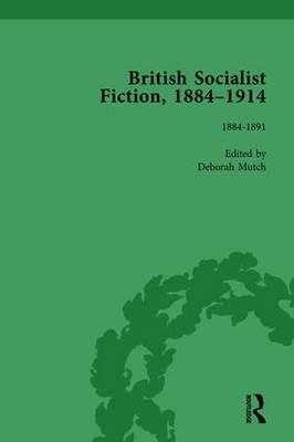 British Socialist Fiction, 1884–1914, Volume 1