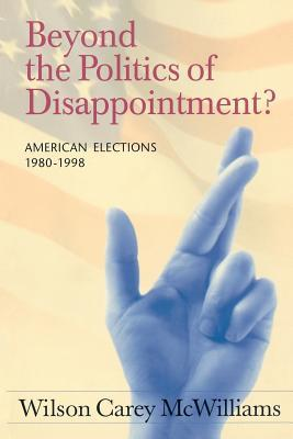 Beyond the Politics of Disappointment?