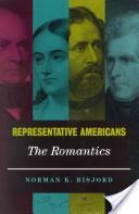 Representative Americans, the romantics