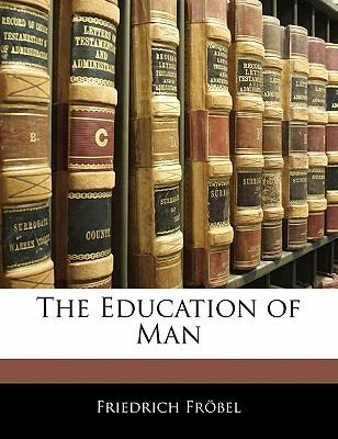 The Education of Man