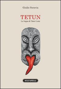 Tetun. La lingua di Timor Leste