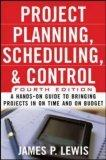 Project Planning, Scheduling & Control, 4E