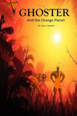 Ghoster and the Orange Planet