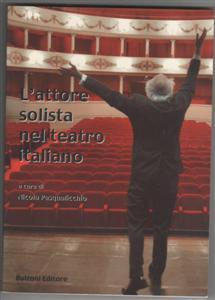 L'attore solista nel teatro italiano