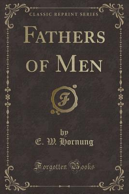 Fathers of Men (Clas...